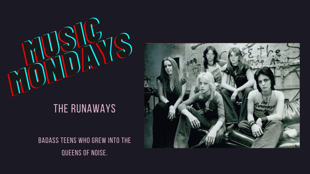 The Runaways Blog Post