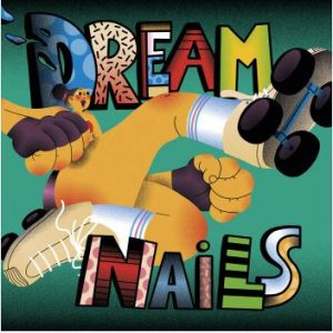 Dream Nails Self titled album